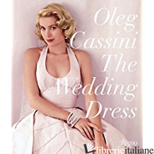 The Wedding Dress: Newly Revised and Updated Collector's Edition - Cassini
