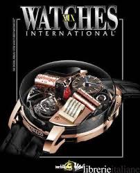 Watches International Volume XIX - Tourbillon International
