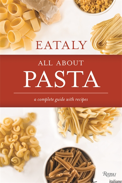 Eataly All About Pasta - Eataly