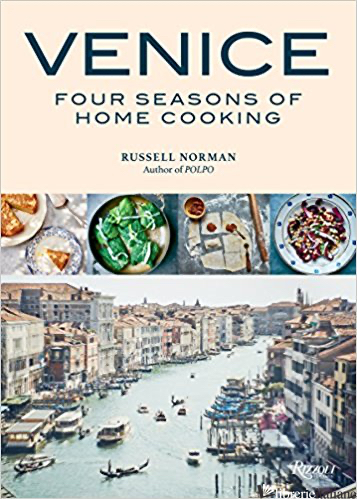 Venice Four Seasons Home Cooking - Russell Norman