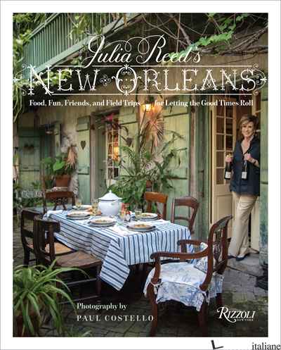 Julia Reed's New Orleans - Reed, Julia
