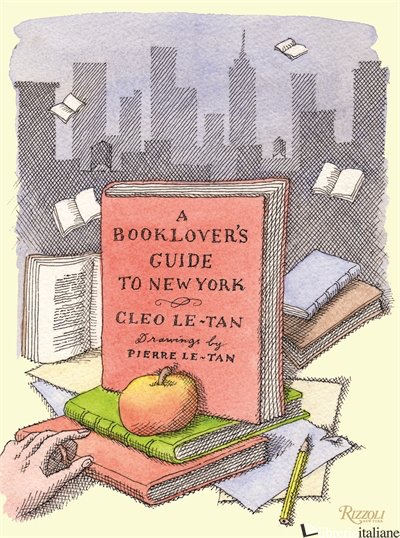 Book Lover's Guide to New York - Le-Tan, Cleo