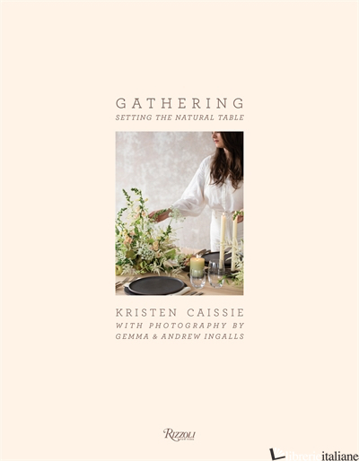 Gathering - Kristen Caissie;