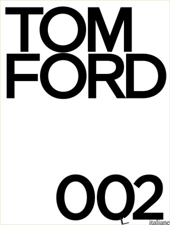 Tom Ford 002 - Ford, Tom