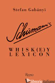 Schumann'S Whisk(E)Y Lexicon - Stefan Gab?i