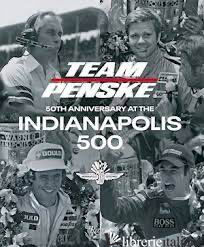Team Penske 50Th Anniversary at the Indianapolis 500 -
