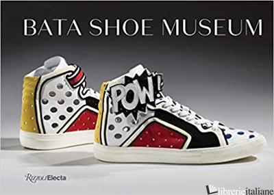 Bata Shoe Museum - Aa.Vv