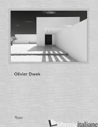 Olivier Dwek - Philip Jodidio