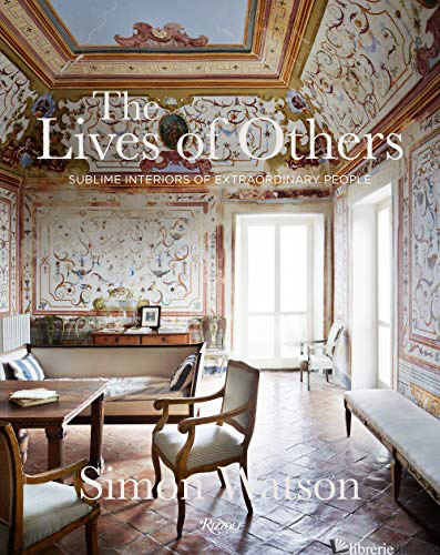 The Lives of Others - Simon Watson; contributions by Marella Caracciolo Chia, Tom Delavan, and James R