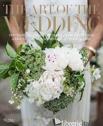 The Art of the Wedding - RELAIS E CHÂTEAUX NORTH AMERIC