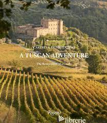 A Tuscan Adventure, castello di Potentino - Horton, Charlotte