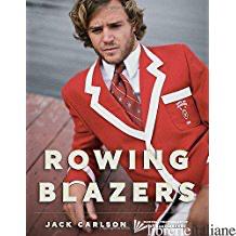 Rowing Blazers - Carlson, Jack