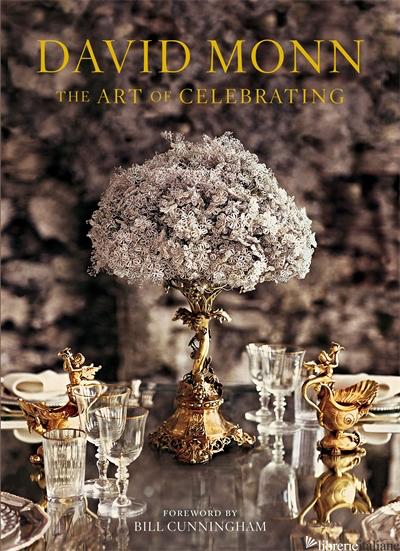 David Monn: The Art of Celebrating - DAVID MONN