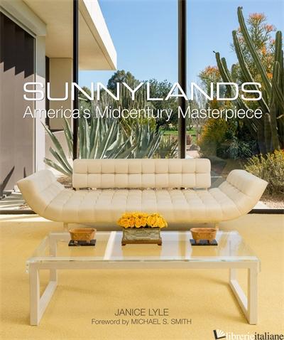 Sunnylands - JANICE LYLE