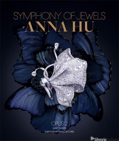 Anna Hu Symphony of Jewels: Opus 2 - Zapata Janet