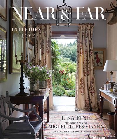 Near & Far: Interiors I Love - Fine Lisa