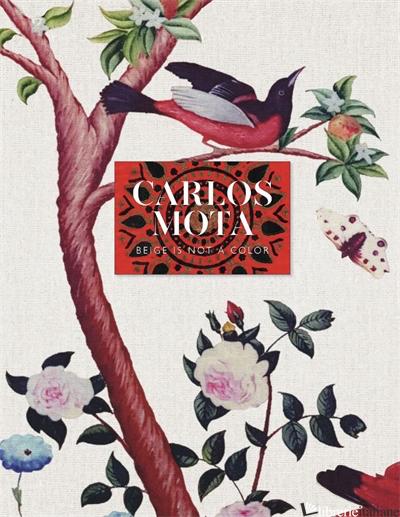 Beige Is Not A Colour - Mota Carlos