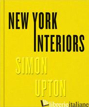 NEW YORK INTERIORS: SIMON UPTON - Upton, Simon