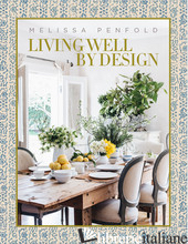 Living Well by Design - Penfold, Melissa