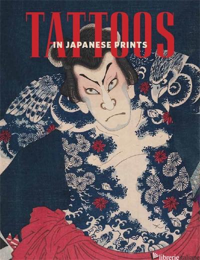 TATTOOS IN JAPANESE PRINTS - Thompson, Sarah E.