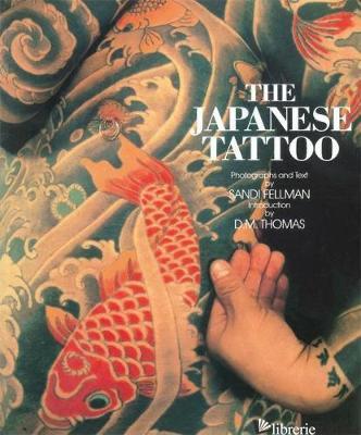 Japanese Tattoo - SANDI FELLMAN; D.M. THOMAS