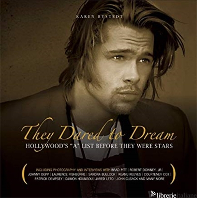 THEY DARED TO DREAM - KAREN BYSTEDT