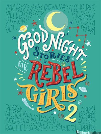 Good Night Stories For Rebel Girls Vol 2 - Favill Elena, Cavallo Francesca