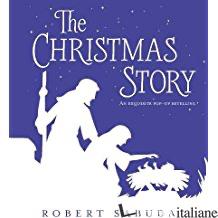 The Christmas Story - POP-UP - Sabuda