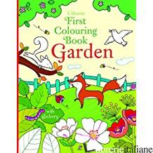 First Colouring Book: Garden -