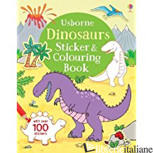 DINOSAURS COLOURING & STICKER BOOK           BIND-UP -