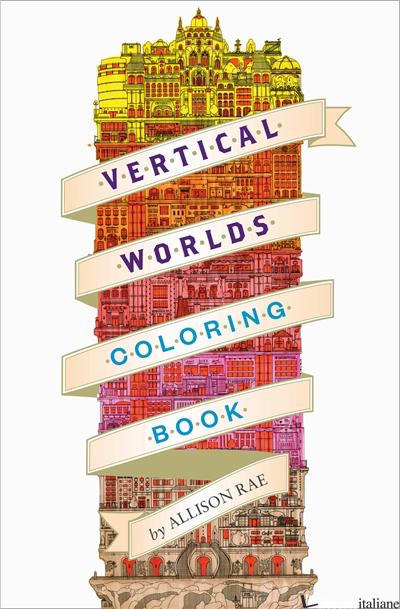 VERTICAL WORLDS (ADULT COLORING BOOK) - ABI DAKER