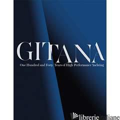 GITANA 140 YEARS OF ROTHSCHILD YACHTING HISTORY - DIANE ELISABETH POIRIER