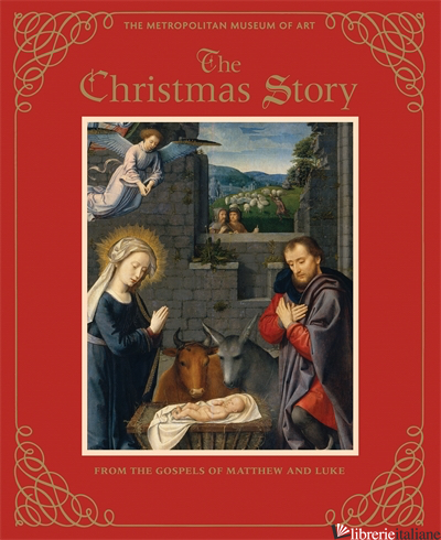 THE CHRISTMAS STORY [DELUXE EDITION] - THE METROPOLITAN MUSEUM OF ART