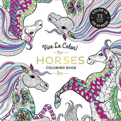 VIVE LE COLOR! HORSES (ADULT COLORING BOOK) - ABRAMS NOTERIE