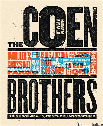 The Coen Brothers: This Book Really Ties the Films Together - Adam Nayman, illustrated by Telegramme (with Timba Smits), Producer Little White