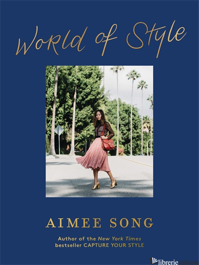 Aimee Song: World of Style - Aimee Song