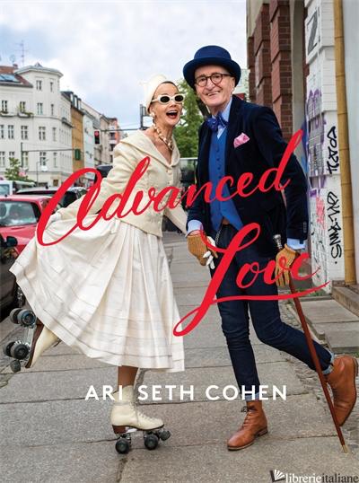 Advanced Love - Ari Cohen