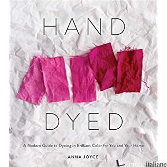 Hand Dyed - Anna Joyce