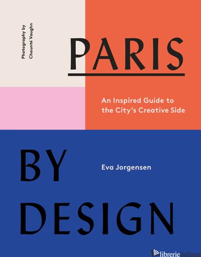 Paris by Design - Eva Jorgensen
