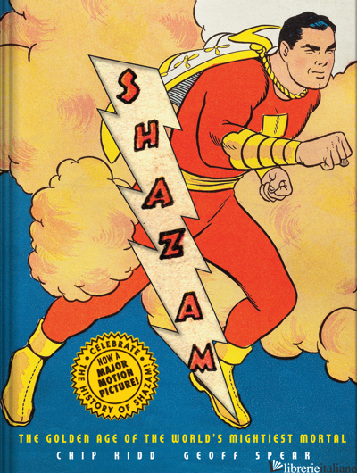 Shazam! - Chip Kidd and Geoff Spear