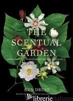 Scentual Garden - Ken Druse, by (photographer) Ellen Hoverkamp