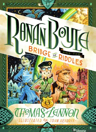 Ronan Boyle and the Bridge of Riddles (UK paperback edition) - Thomas Lennon, illustrated by John Hendrix