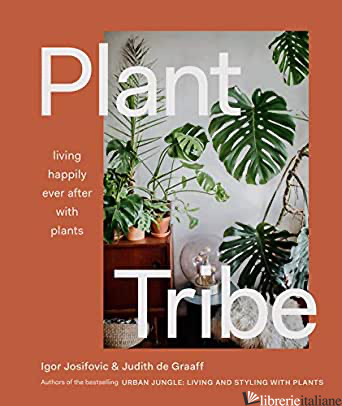 Plant Tribe - Igor Josifovic and Judith De Graaf