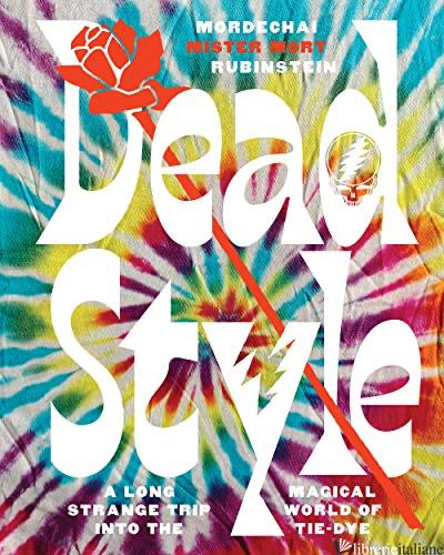 "Dead Style - Mordechai ""Mister Mort"" Rubinstein"