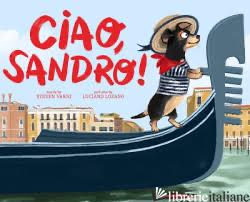 Ciao, Sandro! - Steven Varni, illustrated by Luciano Lozano