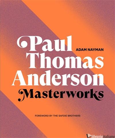 Paul Thomas Anderson: Masterworks - Aa.Vv
