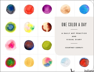 One Color a Day Sketchbook: A Daily Art Practice and Visual Diary - COURTNEY CERRUTI