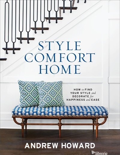 Style Comfort Home - Andrew Howard