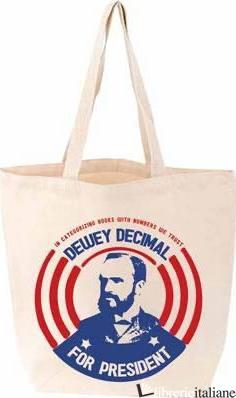 Dewey Decimal For President - Aa.Vv