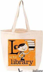 L IS FOR LIBRARY - Aa.Vv